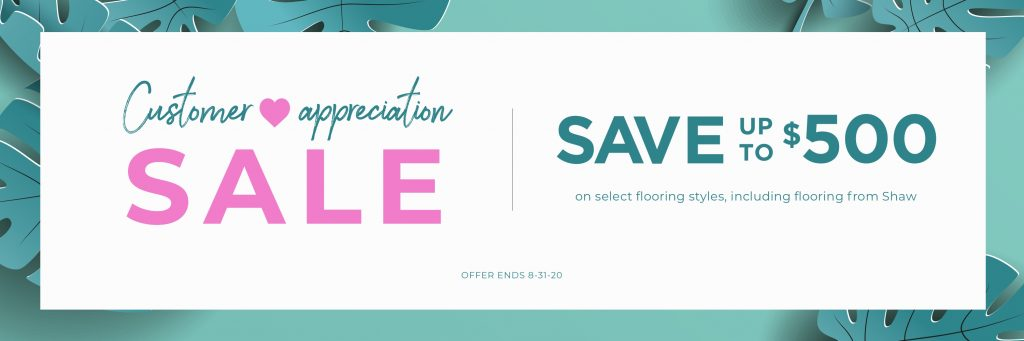Customer appreciation sale | A & S Carpet Collection